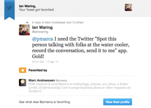 pmarca (Mark Andreessen) favouriting a post about Twitter water coolers